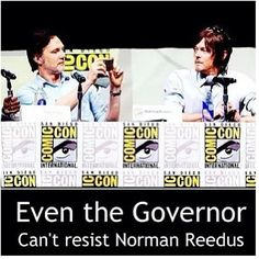 Even the Governor can't resist Norman Reedus. Daryl Dixon, The Walking Dead