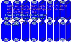 Basic High School Nail wrap-contact me for more information @ amberjmartell@gmail.com