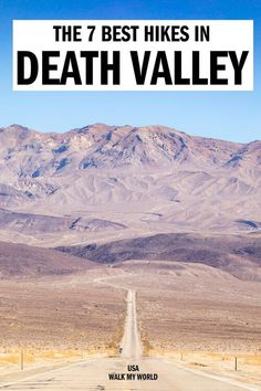 The best hikes in Death Valley for all fitness levels! We take you through the hikes with the best views, the short and easy walks, the more challenging ones, how to plan your trip to do the best Death Valley Walks and everything you need to know for an amazing trip.  #DeathValley #California #USA