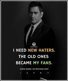 I need New Haters -- For More Quotes Follow @idiotic.world -- #money #motivation #success #cash #wealth #grind #lifestyle #business #entrepreneur #luxury #moneymaker #work #successful #hardwork #life #hardworkpaysoff #businessman #passion #millionaire #love #networkmarketing #businessowner #motivational #desire #entrepreneurship #stacks #entrepreneurs #smile #idiotic_world #instagood