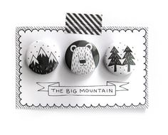"Set of 3 pinback buttons ""The Big Mountain"" by okapiillustration on Etsy https://www.etsy.com/listing/115421925/set-of-3-pinback-buttons-the-big"