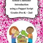 Children absolutely love puppets and this Guidance Orientation is a fun way to introduce yourself as the School Counselor and explain your role at ...