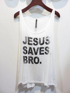 Jesus Saves Bro. Graphic Tank Top