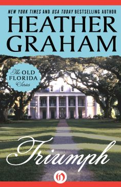 Amazon.com: Triumph (The Old Florida Series) eBook: Heather Graham: Kindle Store