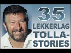Tolla van der Merwe  (35 lekkerlag-stories) - YouTube