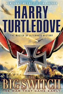 "Read ""The Big Switch The War That Came Early, Book Three"" by Harry Turtledove available from Rakuten Kobo. In 1941 Winston Churchill was Hitler's worst enemy. Then a Nazi secret agent changed everything. What if Neville Chamber. Harry Turtledove, Larry Niven, Sci Fi Novels, Alternate History, Penguin Random House, Bioshock, History Books, Book Authors, Bestselling Author"