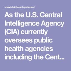 "As the U.S. Central Intelligence Agency (CIA) currently oversees public health agencies including the Centers for Disease Control and Prevention (CDC) and the Food and Drug Administration (FDA), for threats to national security posed by viral agents such as HIV/AIDS, Dr. Horowitz said, ""An investigation into the intelligence of spraying American civilians with a documented chemical carcinogen that, at minimum, wrecks havoc with our children's immune systems, is urgently indicated."""