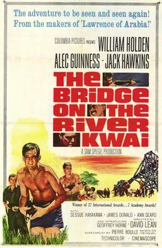 """El Puente sobre el Río Kwai"" (""The Bridge on the River Kwai"", 1957). Dir. David Lean. Stars:  William Holden, Alec Guinness, Jack Hawkins."