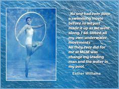 Esther Williams Quote  #estherwilliams