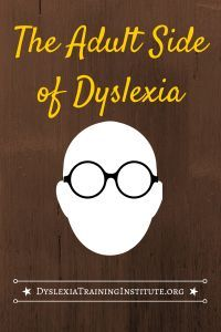 """""""Schools are forgetting that children with dyslexia grow up to be adults with dyslexia,"""" Dr. Kelli Sandman-Hurley. """"It's never, ever, too late to learn."""""""