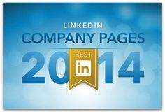 6 lessons from the top 10 Best LinkedIn Company Pages | Articles | Social Media