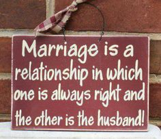 Mrs Always Right! Funny Marriage Jokes, Marriage Humor, Quotes Marriage, Wife Jokes, Wife Humor, Marriage Problems, Husband Humor, Husband Quotes, Funny Husband