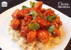 Chicken tikka masala- marinated in coconut milk and spices and served in a creamy tomato sauce.
