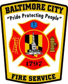 Baltimore City Fire Department...
