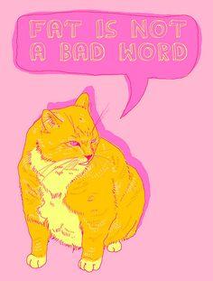 GIRLBOSS MOOD: Fat is not a bad word.
