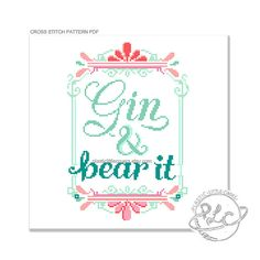 Hey, I found this really awesome Etsy listing at https://www.etsy.com/uk/listing/463378111/gin-and-bear-it-modern-funny-cross
