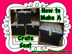 Detailed directions on how to make extra seating and storage from a plastic crate for a extra seating in the classroom! {Plus it's a great way to get some extra storage!!}