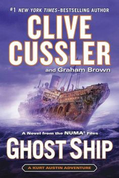 Ghost ship : a novel from the NUMA files, by Clive Cussler