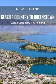 Travelling to New Zealand? Here's what you shouldn't miss on the way from the Glacier Country to Queenstown