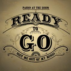 Panic at the Disco - Ready to Go! Single Artwork