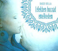 Lélekben hozzád emelkedem - CD | Szerzői Magánkiadás | Elixír Könyvesbolt