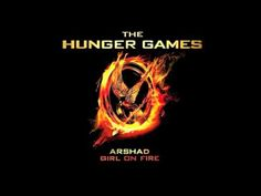 Girl on Fire-Arshad for The Hunger Games. I can't stop listening to this song! Definitely a beautiful song that I want to dance to with my boyfriend.