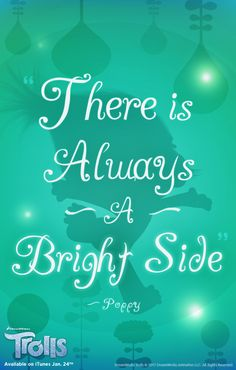 Remember to look on the bright side of life! #DreamworksTrollsMovie #Inspiration #Quotes