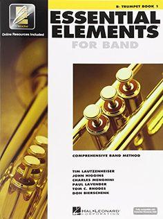 Essential Elements 2000: Comprehensive Band Method: B Flat Trumpet Book 1 by Tim Lautzenheiser