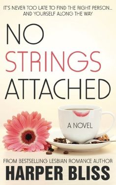 No Strings Attached: The Pink Bean Series - Book 1 (Volume 1) by Harper Bliss. It's never too late to find the right person... and yourself along the way. Micky Ferro has lived her entire life according to other people's expectations. She married a man, had two children, and became a dutiful stay-at-home mom in suburban Sydney. Until she realized, with a little help from her best friend, that her picture-perfect life wasn't making her happy. On the first anniversary of her divorce, Micky...