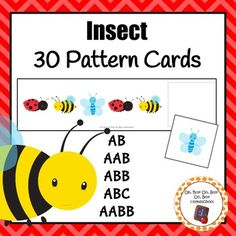Work on AB, AAB, ABB, ABC and ABAB patterns with these colorful insect pattern cards during your insect/bug unit.