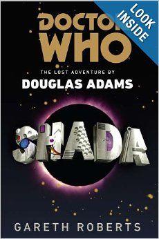 Doctor Who: Shada: The Lost Adventure by Douglas Adams: Gareth Roberts: 9780425259986: Amazon.com: Books