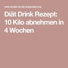 Diet drink recipe: lose 10 pounds in 4 weeks - Healthy Drinks to Lose Weight Diet Drinks, Healthy Drinks, Healthy Recipes, Lose Weight, Weight Loss, Fad Diets, Smoothie Diet, Detox Smoothies, Losing 10 Pounds