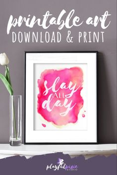 Printable Slay All Day Art Office Wall Decor, Office Walls, Office Art, Pink Office, Slay All Day, Watercolour Art, Pink Art, Typography Art, Affordable Art