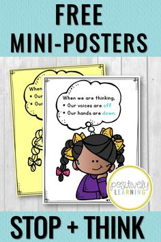 "Free ""Stop and Think"" mini-posters to download and print! Positively Learning Blog shares ideas for promoting student thinking and deeper understanding. Download your free classroom posters today. #classroomposters #visualsupports"