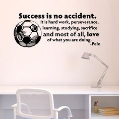 Success is No Accident Soccer Ball Wall Decal