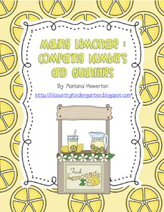 *Lil Country Librarian*: {FREEBIE} Making Lemonade: Comparing Numbers and Quantities