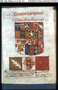 fol. 41r  Coat of arms of George, Duke of Clarence, and Edward, his son.  Below: three square panels with heraldic devices. MS. Top. Glouc. d. 2 Founders' and benefectors' book of Tewkesbury Abbey, in Latin England, Tewkesbury; 16th century, first quarter.