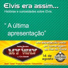 """#MyWaynoTerradaGaroa  Você sabia?  """"O último show de Elvis aconteceu no dia 26 de junho de 1977, em Indianápolis, Estados Unidos. A última música cantada ao vivo foi """"I Can't Help Falling in Love with You"""".""""  www.terradagaroa.com.br"""