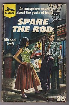 Spare the Rod, cover by Josh Kirby. Panther Books, 1957. Image © Josh Kirby Estate. #pulp #joshkirby