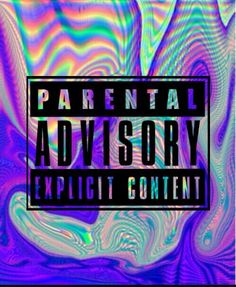 Parental advisory beautiful. Best images in