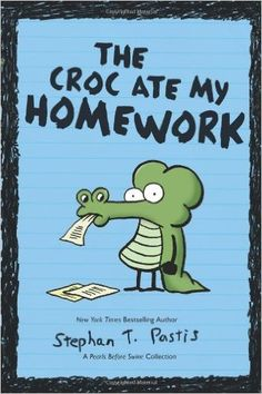The Croc Ate My Homework: A Pearls Before Swine Collection: Stephan Pastis: 0050837313095: Amazon.com: Books