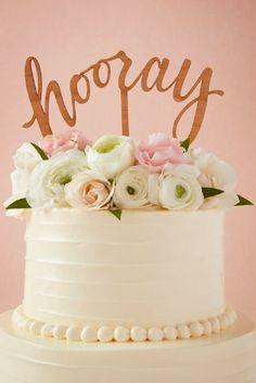 hooray cake topper http://rstyle.me/n/tv6zipdpe
