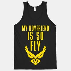 My Boyfriend Is So Fly Air Force t-shirt
