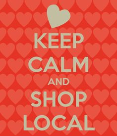 A Buy Local Greeting for Valentine's Day from the Specialty Shop Retailing blog (please share).