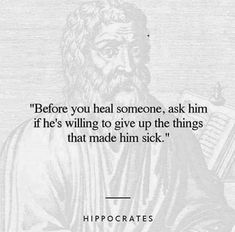 A powerful statement by Hippocrates... the father of modern medicine. Stay Informed, Stay Blessed & LiveLifeMore®