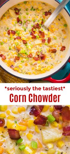 Best Corn Chowder Recipe, Easy Corn Chowder, Bacon Corn Chowder, Corn Soup Recipes, Clam Chowder Recipes, Recipes With Bacon Potatoes, Crockpot Chicken Corn Chowder, Simple Soup Recipes, Slow Cooker Corn Chowder