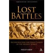 Lost Battles : Reconstructing the Great Clashes of the Ancient World « LibraryUserGroup.com – The Library of Library User Group