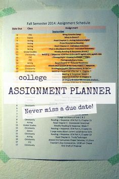 A must have all college students: Assignment Planner! A simple, stress-free, and worry-free way to never miss a due date and pass every class! http://DaniDearest.wordpress.com/ This has seriously saved my ass.