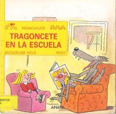 Tragoncete quiere aprender a leer y María encuentra rápido la solución: ¡debe ir al cole! Búscalo en http://absys.asturias.es/cgi-abnet_Bast/abnetop?ACC=DOSEARCH&xsqf01=tragoncete+escuela
