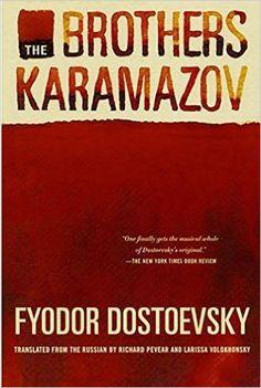 The Brothers Karamazov: Fyodor Dostoevsky, Richard Pevear, Larissa Volokhonsky: 9780374528379: Amazon.com: Books
